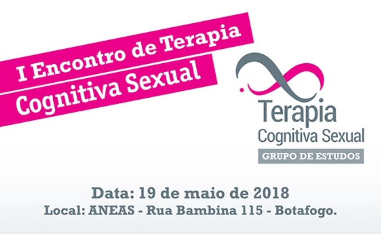 I Encontro de Terapia Cognitiva Sexual