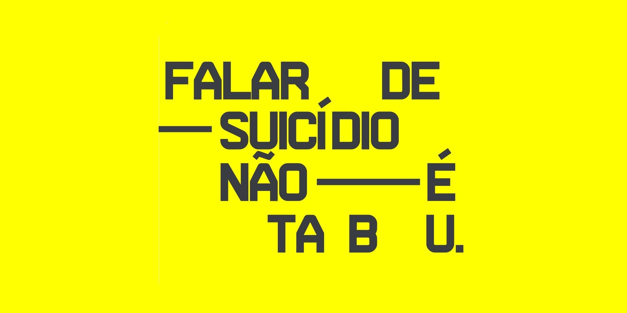 Falar de Suicídio Não é Tabu – Setembro Amarelo